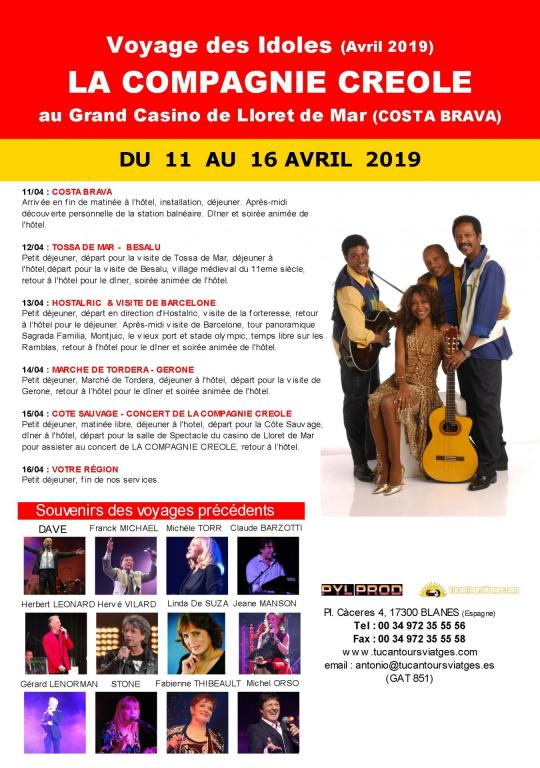 Voyage des Idoles avec la Compagnie Créole (Costa Brava - Avril 2019)